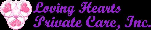 Loving Hearts Private Care, Inc.